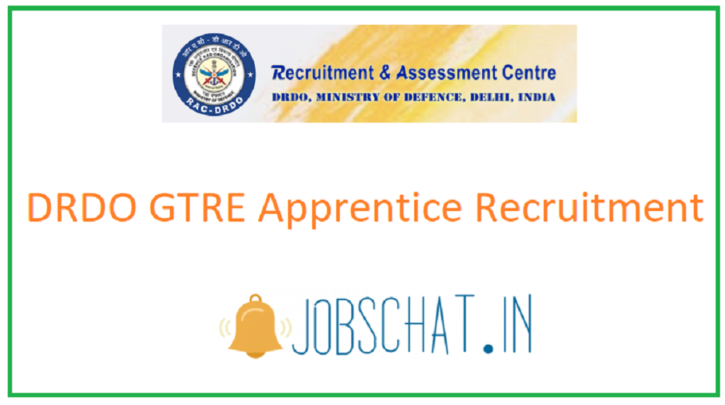 GTRE DRDO Apprentice Recruitment