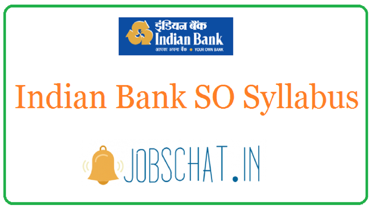 Indian Bank SO Syllabus