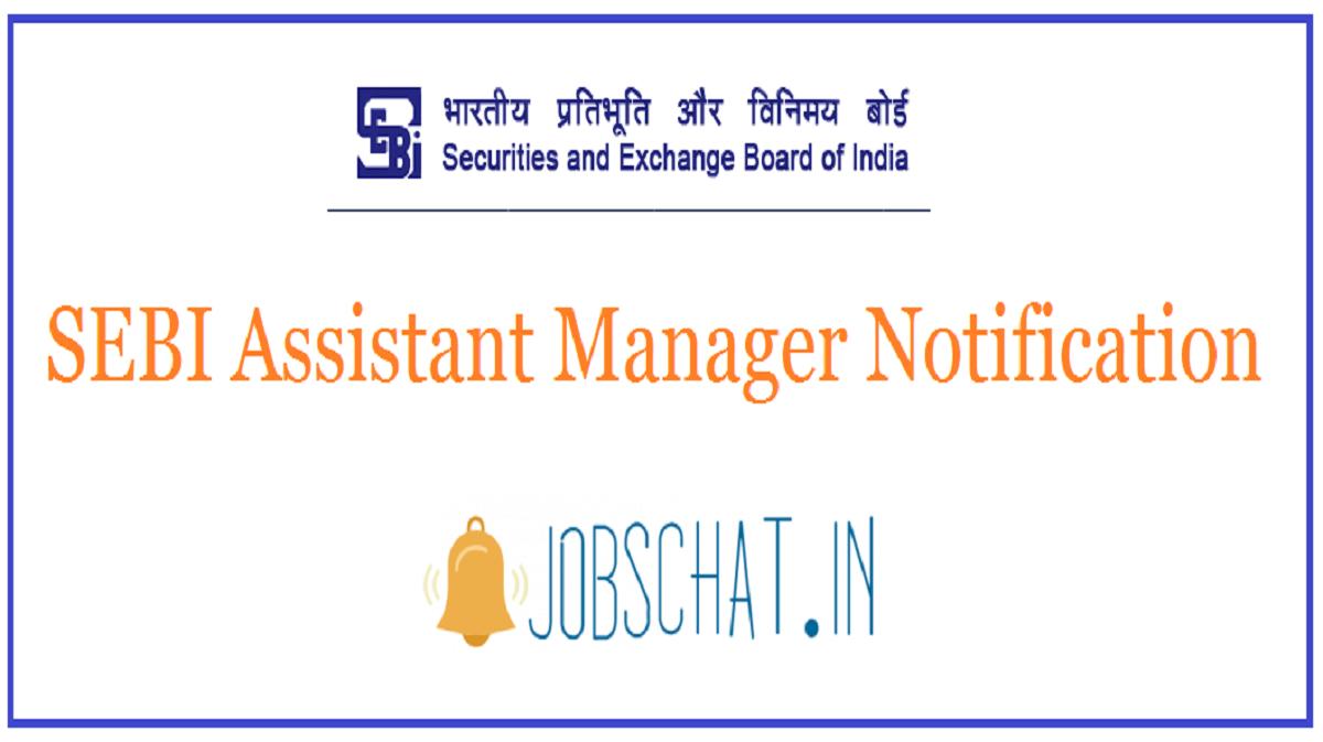 SEBI Assistant Manager Notification
