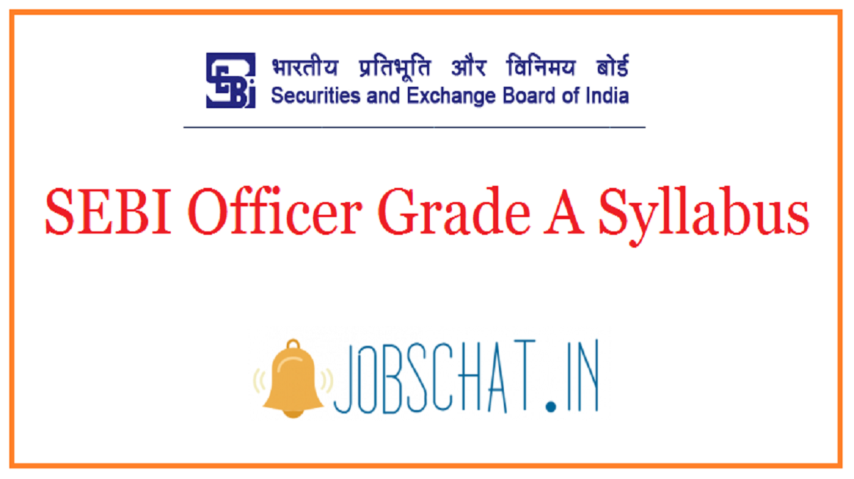 SEBI Officer Grade A Syllabus