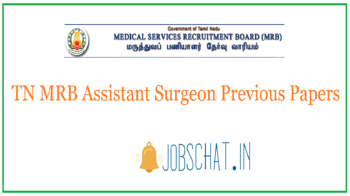 TN MRB Assistant Surgeon Previous Papers