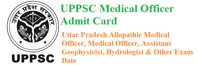 UPPSC Medical Officer Admit Card