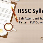 HSSC Lab Attendant Syllabus 2018 | Check Junior Lecture Assistant, Fire Station Officer and Other Posts Exam Pattern PDF @ www.hssc.gov.in