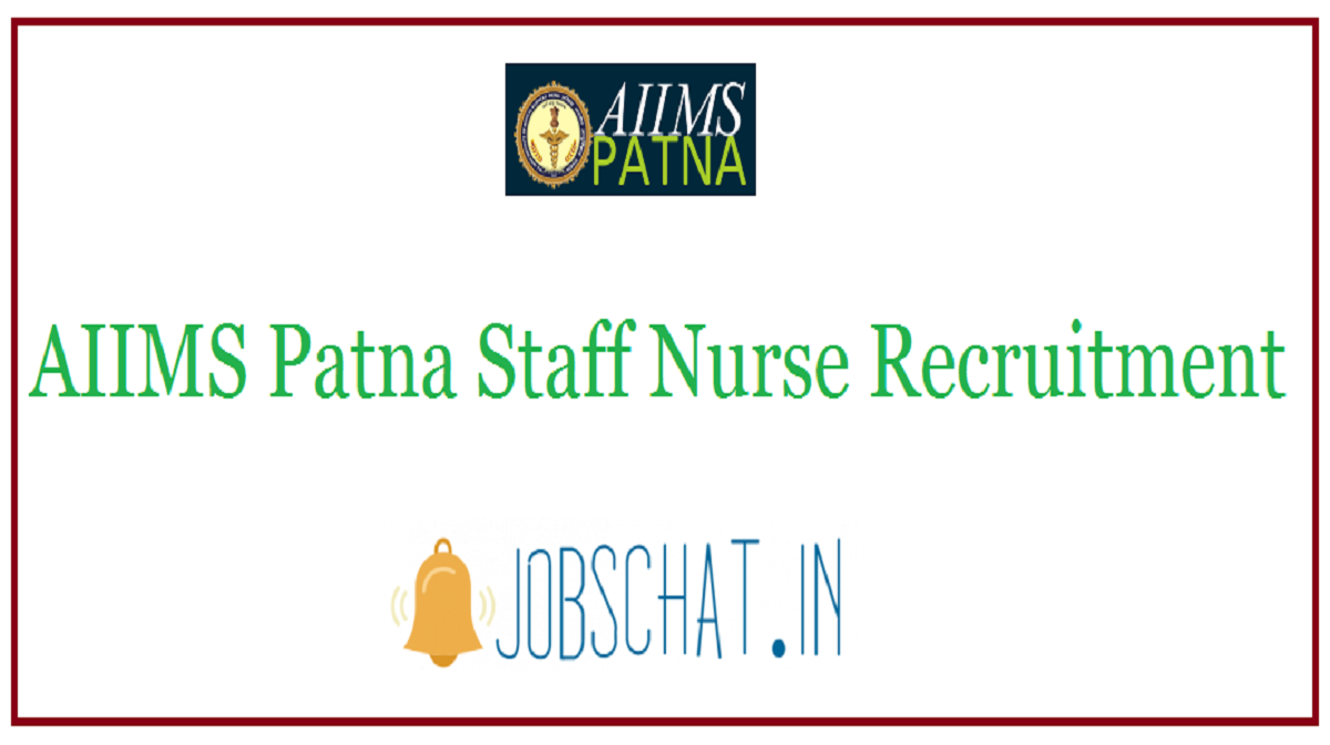 AIIMS Patna Staff Nurse Recruitment