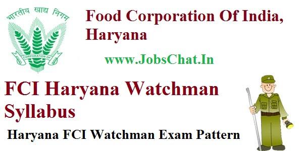 FCI Haryana Watchman Syllabus