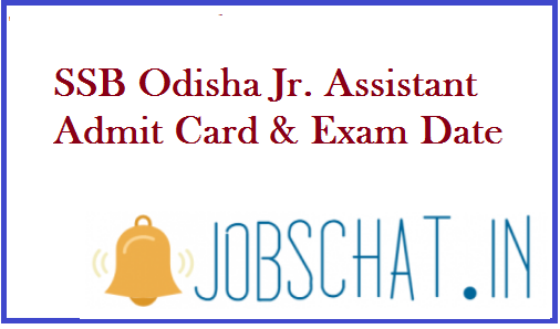 SSB Odisha Jr Assistant Admit Card