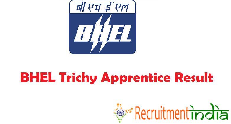 BHEL Trichy Apprentice Result
