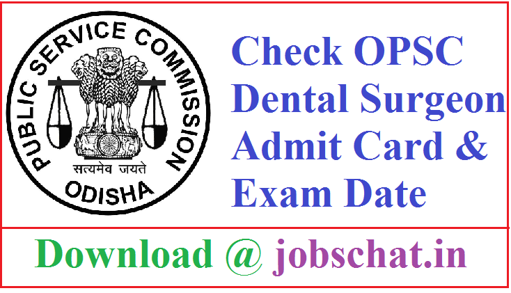 OPSC Dental Surgeon Admit Card