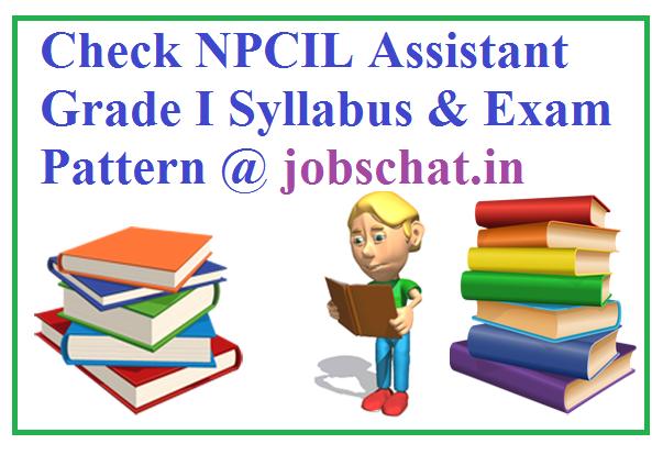 NPCIL Assistant Grade I Syllabus