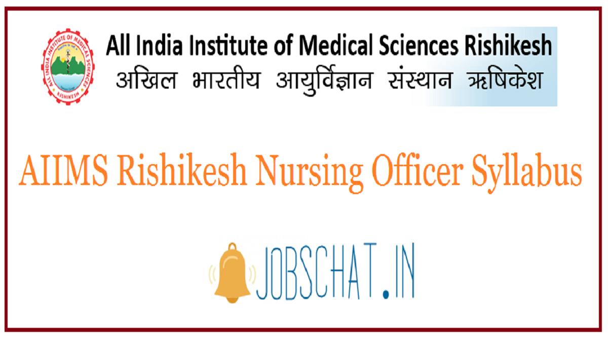 AIIMS Rishikesh Nursing Officer Syllabus