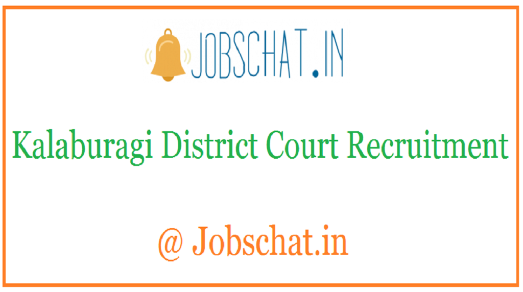 Kalaburagi District Court Recruitment