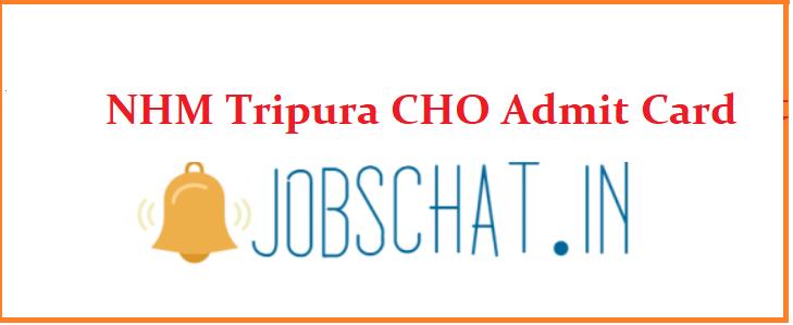 NHM Tripura CHO Admit Card