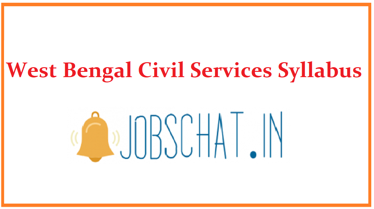 West Bengal Civil Services Syllabus
