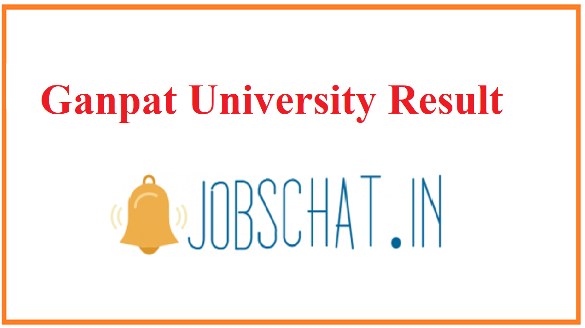 Ganpat University Result