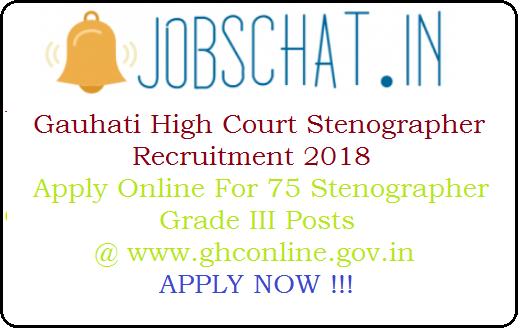 Gauhati High Court Stenographer Recruitment