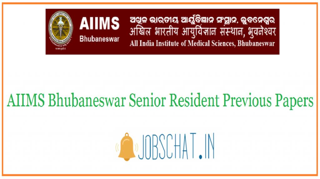 AIIMS Bhubaneswar Senior Resident Previous Papers