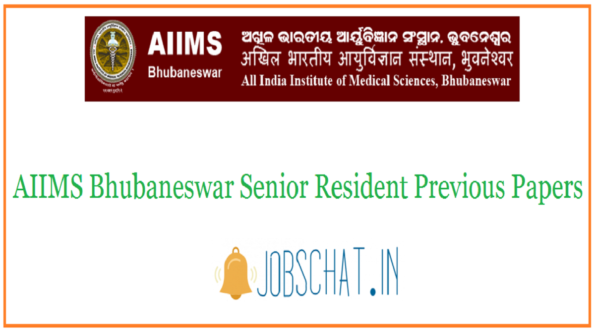 AIIMS Bhubaneswar Senior Resident Previous Papers