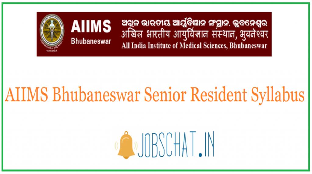 AIIMS Bhubaneswar Senior Resident Syllabus