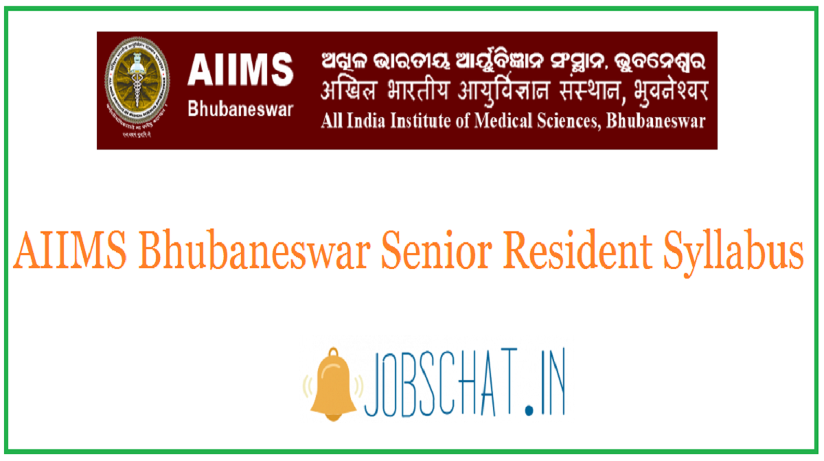 AIIMS Bhubaneswar Senior Resident Syllabus
