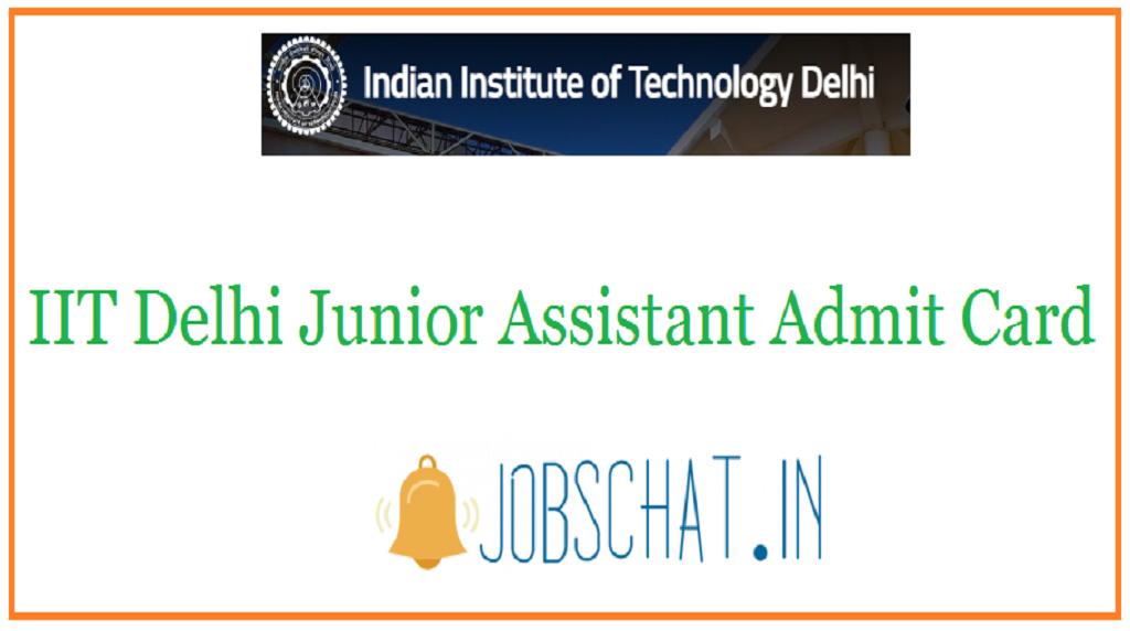 IIT Delhi Junior Assistant Admit Card