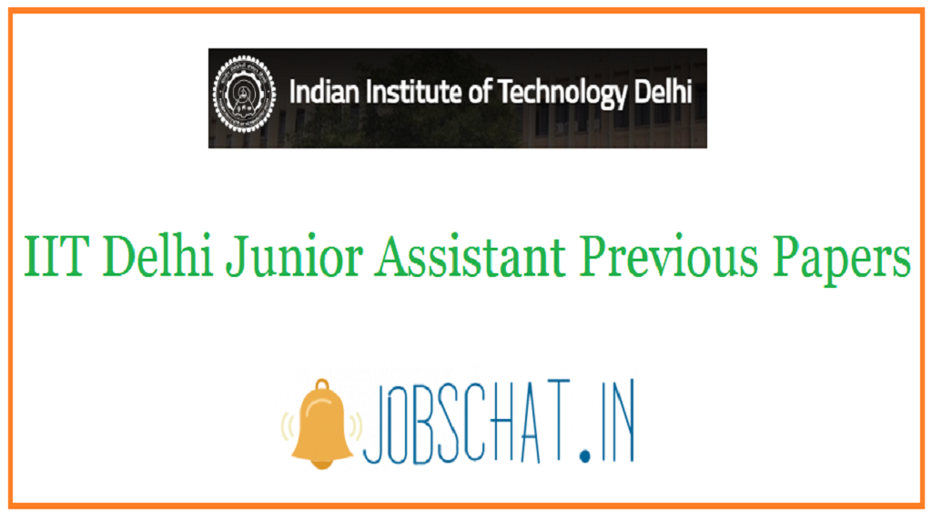 IIT Delhi Junior Assistant Previous Papers
