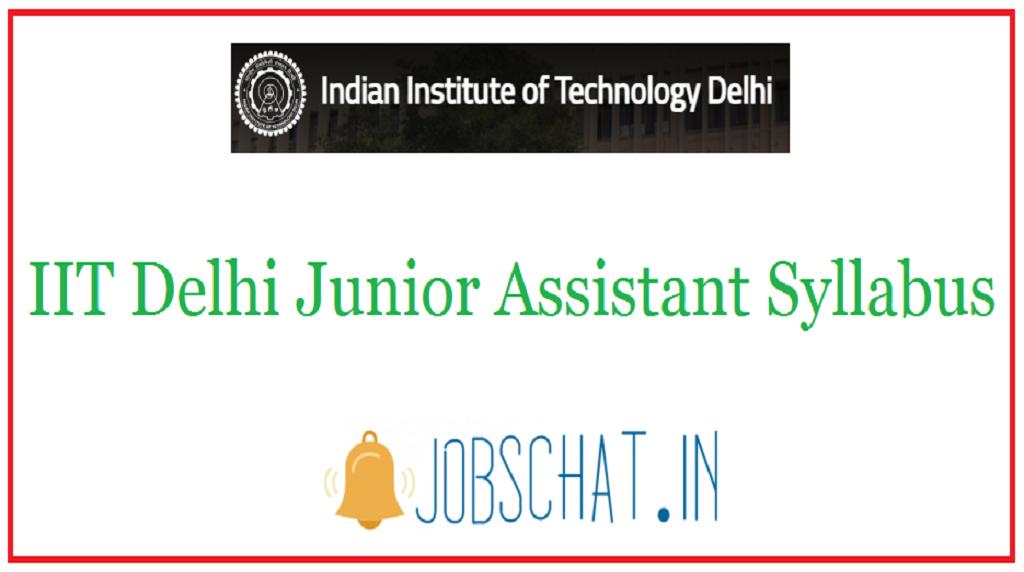 IIT Delhi Junior Assistant Syllabus