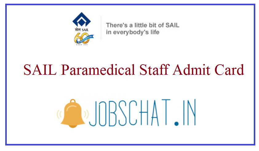 SAIL Paramedical Staff Admit Card