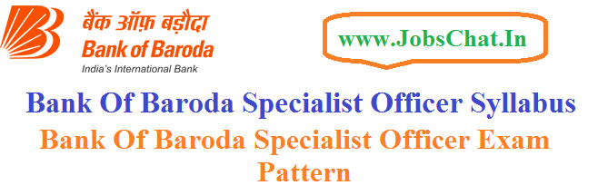 Bank Of Baroda Specialist Officer Syllabus
