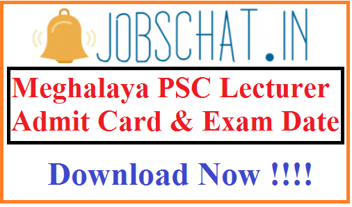 Meghalaya PSC Lecturer Admit Card