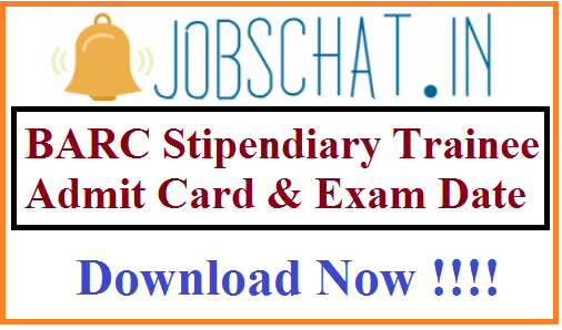 BARC Stipendiary Trainee Admit Card