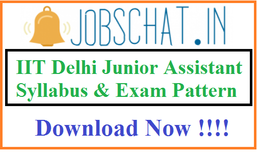 IIT Delhi Junior Assistant Syllabus