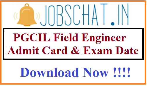 PGCIL Field Engineer Admit Card