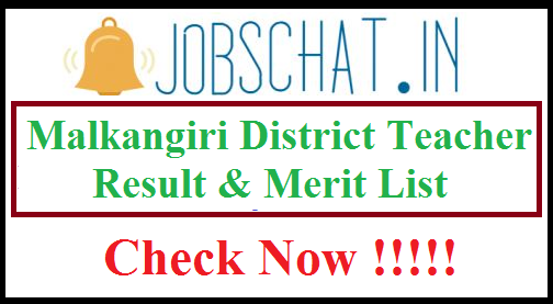 Malkangiri District Teacher Result