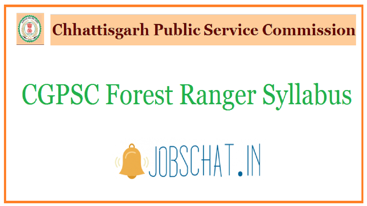 CGPSC Forest Ranger Syllabus