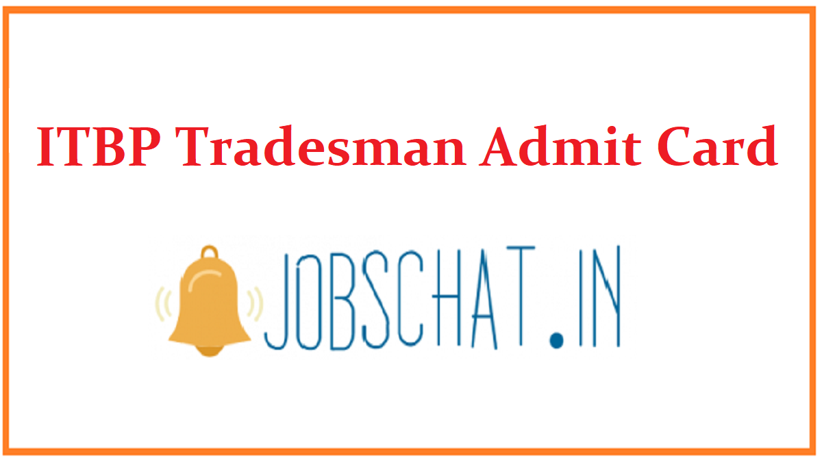 ITBP Tradesman Admit Card