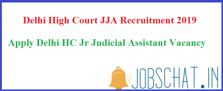 Delhi High Court JJA Recruitment
