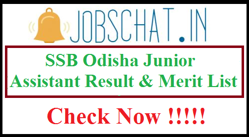 SSB Odisha Junior Assistant Result