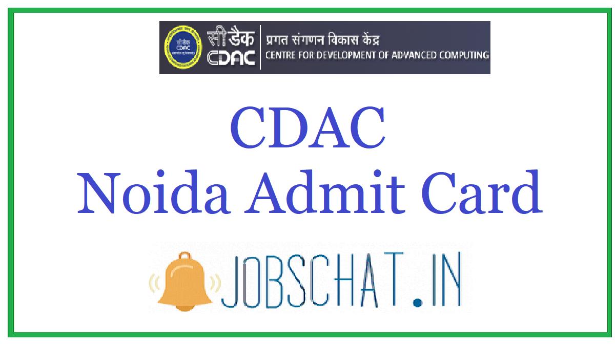 CDAC Noida Admit Card