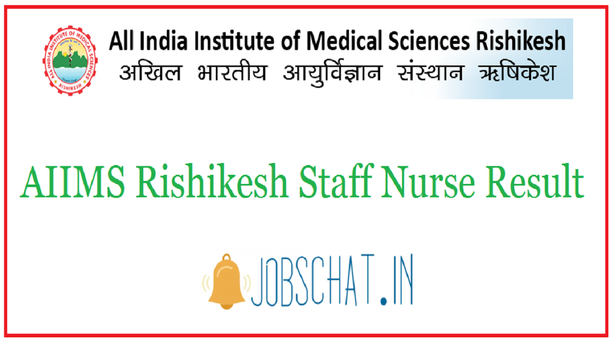 AIIMS Rishikesh Staff Nurse Result