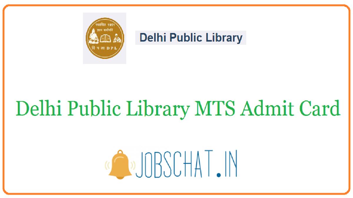 Delhi Public Library MTS Admit Card