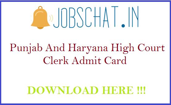 Punjab And Haryana High Court Clerk Admit Card