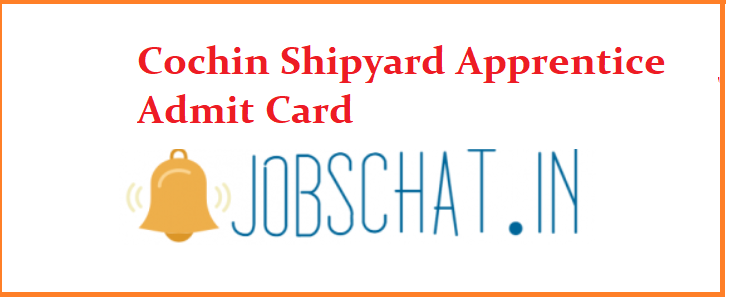 Cochin Shipyard Apprentice Admit Card
