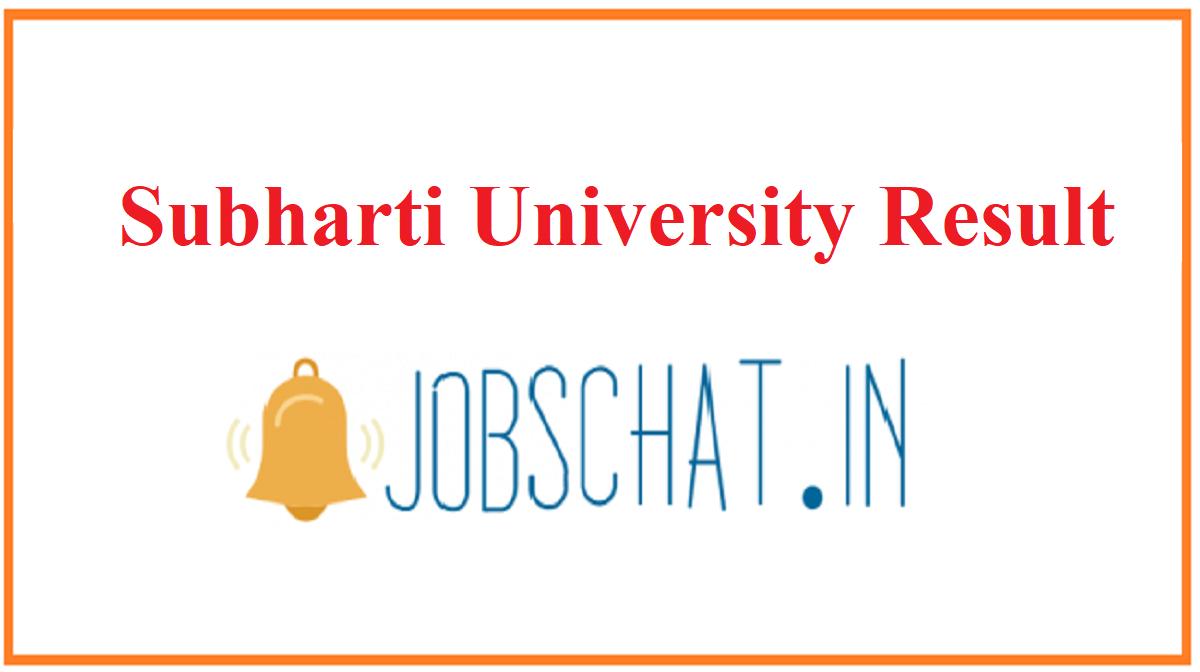 Subharti University Result