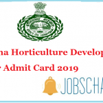 Haryana Horticulture Development Officer Admit Card 2019
