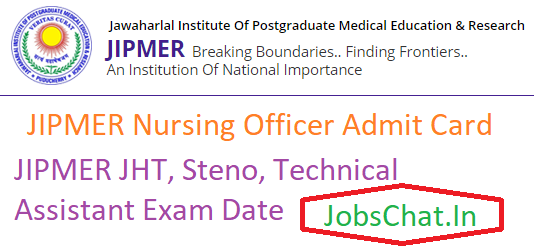 JIPMER Nursing Officer Admit Card 2019 | Staff Nurse, Steno