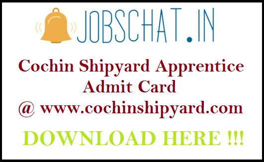 Cochin Shipyard Apprentice Admit Card 2019 | CSL Workmen Exam Date