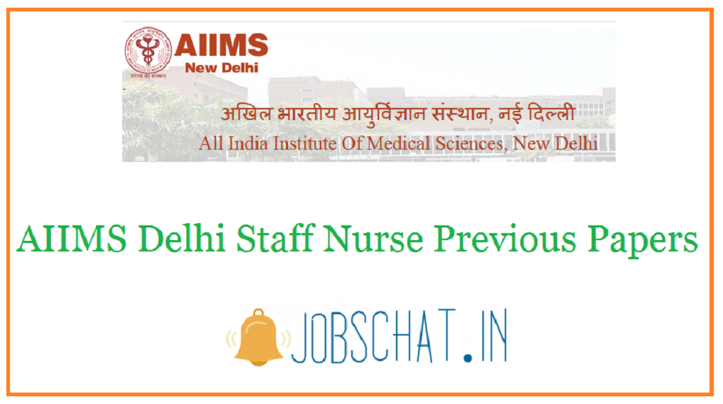 AIIMS Delhi Staff Nurse Previous Papers