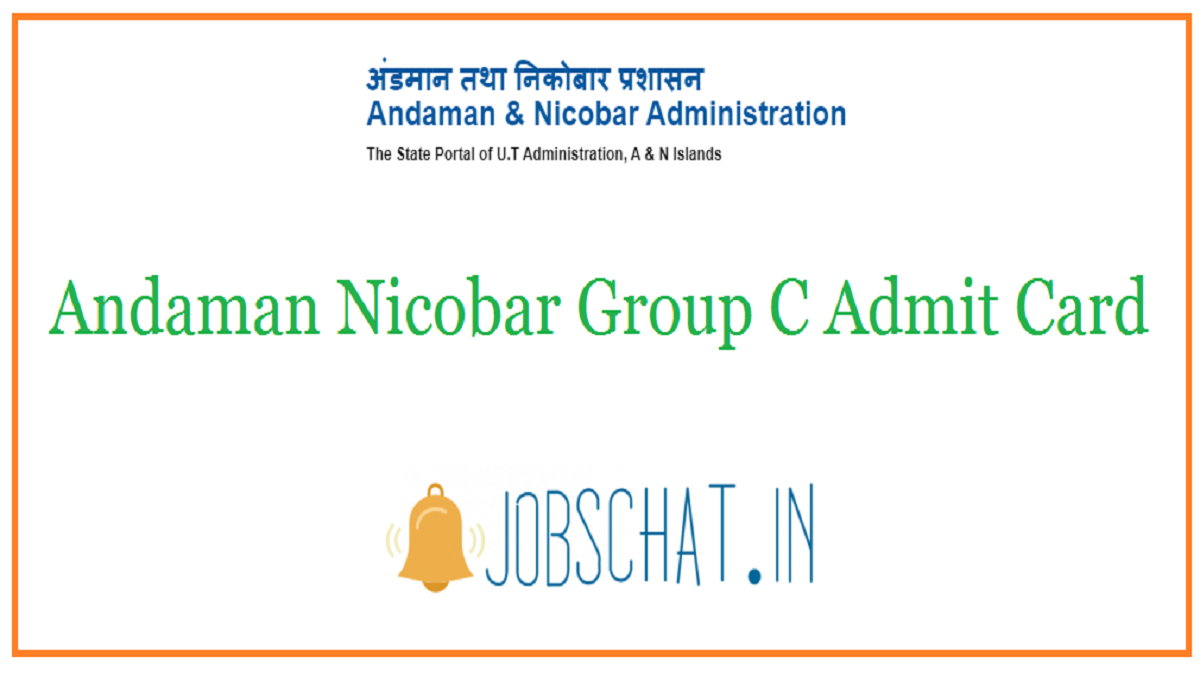 Andaman Nicobar Group C Admit Card