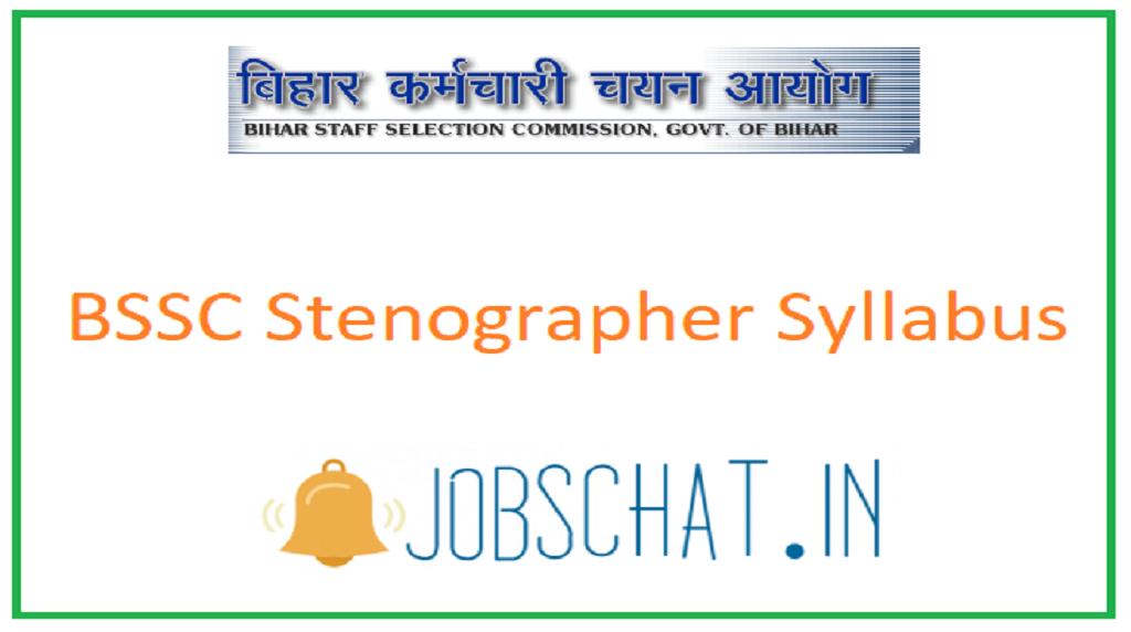 BSSC Stenographer Syllabus