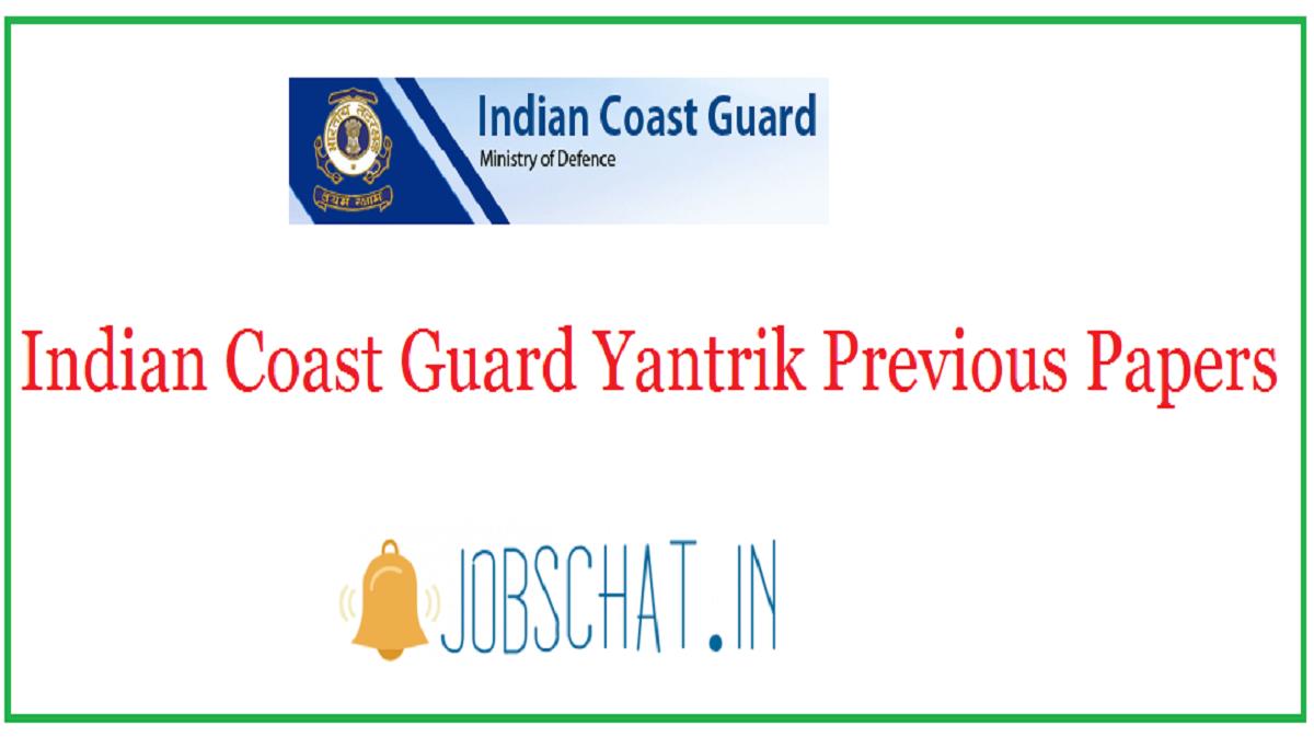 Indian Coast Guard Yantrik Previous Papers